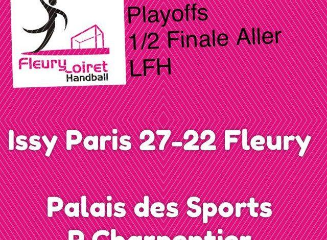 [Handball : 1/2 Finale PlayOffs, Match Aller] : Issy Paris Hand 27-22 Fleury Loiret Handball 1