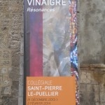 Retrouvez jusqu'au 2 février prochain, l'exposition [ Couleur Vinaigre, résonances ] à la Collègiale Saint-Pierre le Puellier (Quartier Bourgogne). 1
