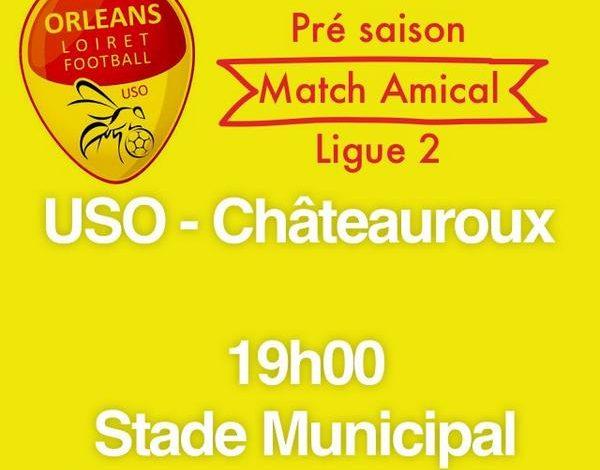[Football / Amical] : US Orléans Loiret Football VS Châteauroux ! 1