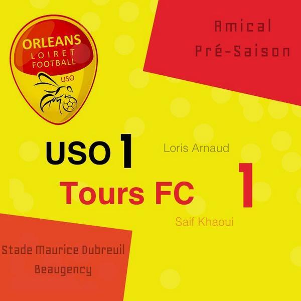 [Football / Pré-Saison] : US Orléans Loiret Football 1-1 Tours FC 7