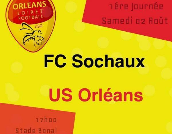 [Football / Ligue 2] : L'US Orléans débutera à Sochaux ce Samedi 1