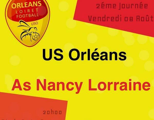 [Football / Ligue 2, 2éme Journée] : US Orléans (6éme) VS AS Nancy (8éme) 1