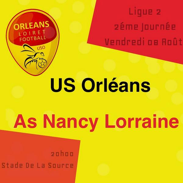 [Football / Ligue 2, 2éme Journée] : US Orléans (6éme) VS AS Nancy (8éme) 65