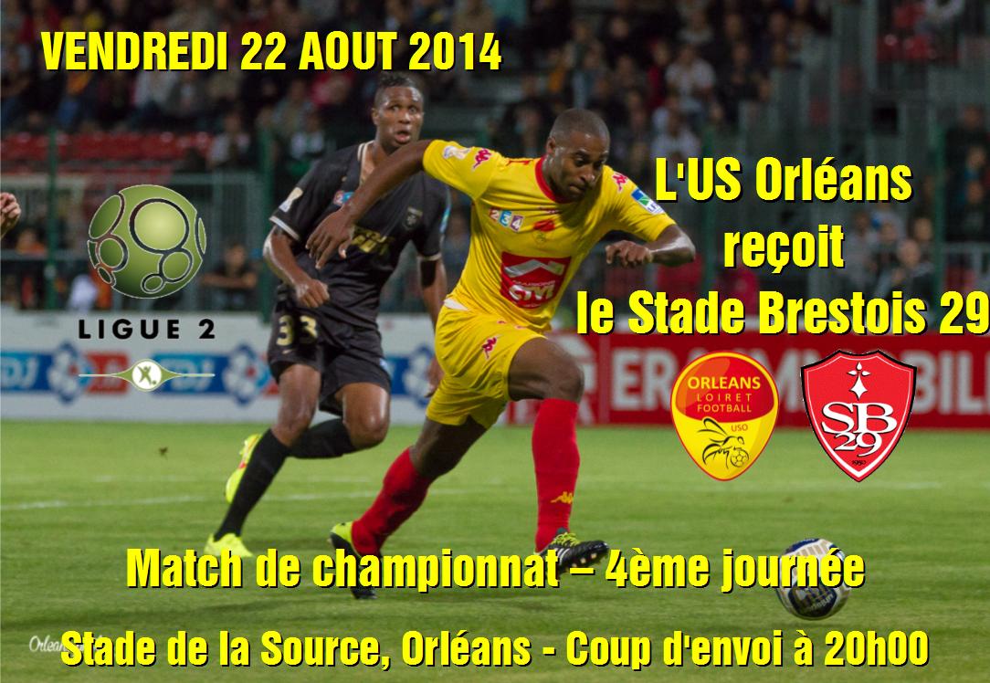 [Football / Ligue 2, 4éme Journée] : US Orléans VS Stade Brestois 1