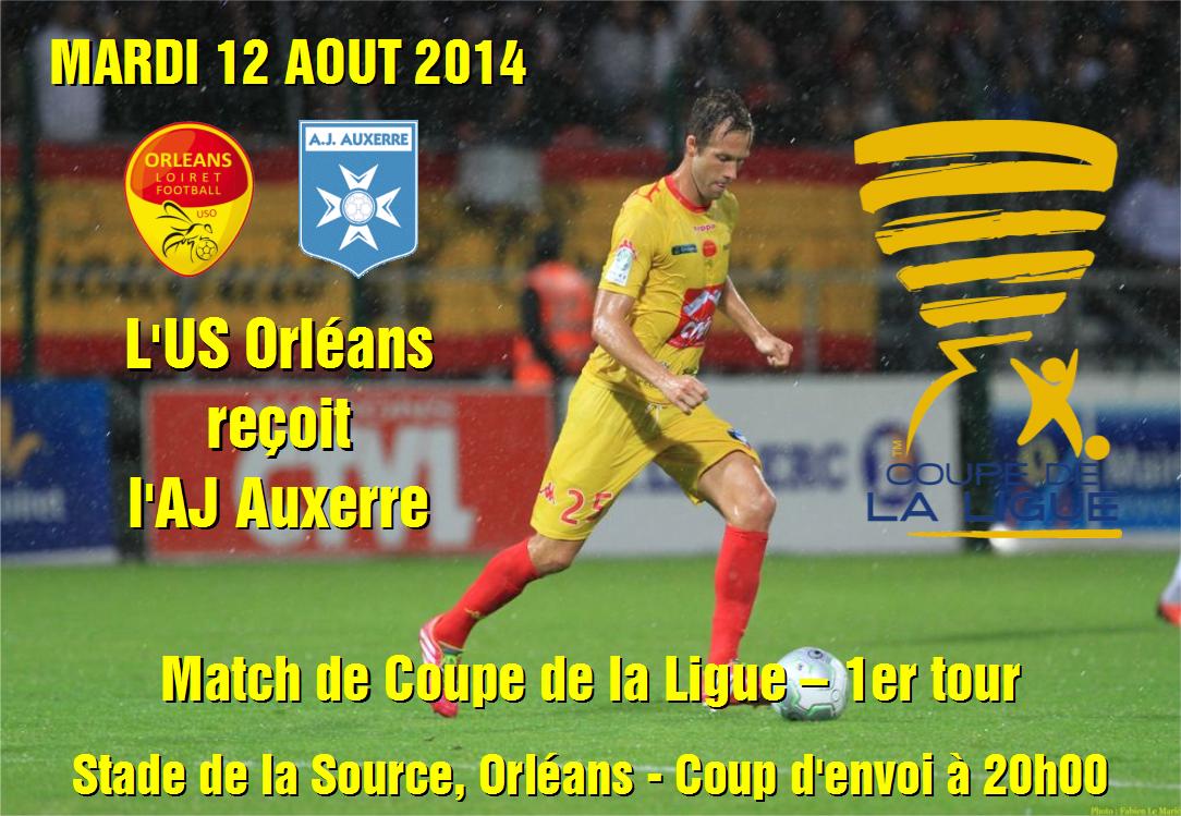 [Football / Coupe de la Ligue, 1er Tour] : US Orléans VS AJ Auxerre  43