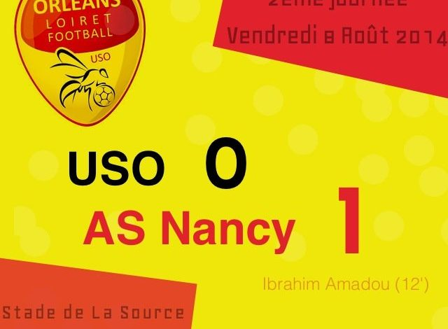 [Football / Ligue 2, 2éme Journée] : US Orléans 0-1 AS Nancy  1