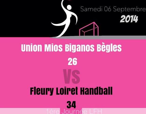 [Handball : LFH, 1ére Journée] : Union Mios Biganos Bègles 26-34 Fleury Loiret Handball 1