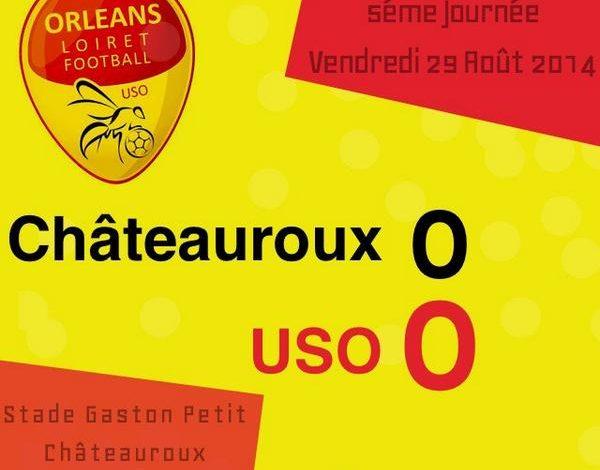 [Football / Ligue 2, 5éme Journée] : Berrichonne Châteauroux 0-0 US Orléans Loiret Football 1