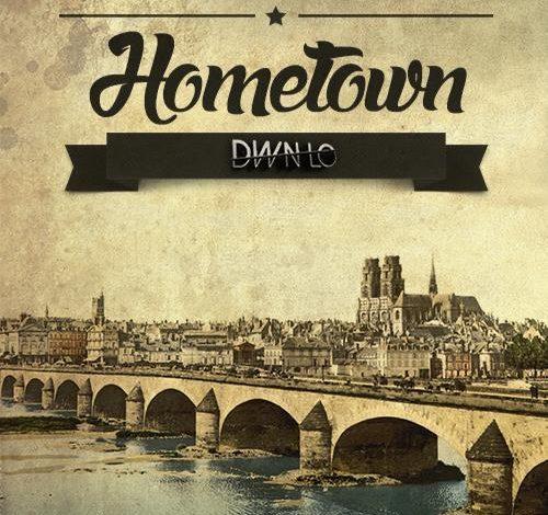 Hometown, le nouveau son de DWN LO 1