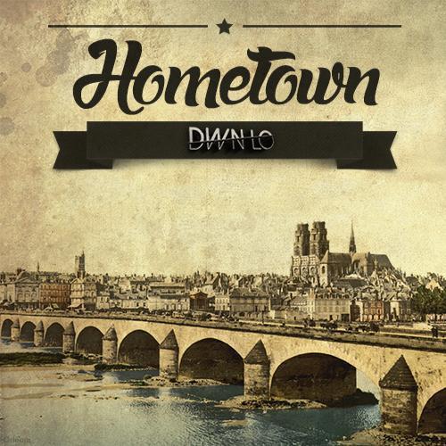 Hometown, le nouveau son de DWN LO 6