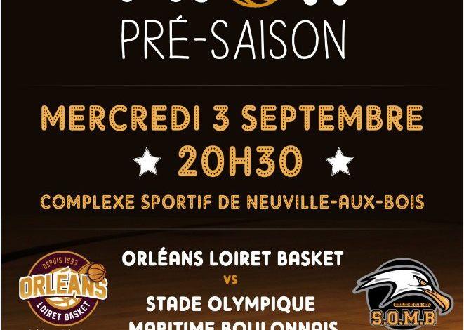 [Basket / Amical] : Orléans Loiret Basket VS Stade Olympique Maritime Boulonnais 1