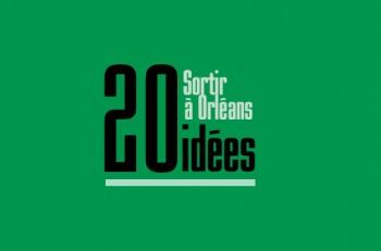 20-idees-sorties-orléans-week-end