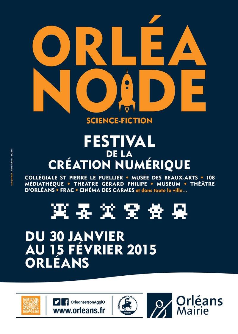 Affiche-Orléanoïde-3-Festival-numérique-Orléans-2015