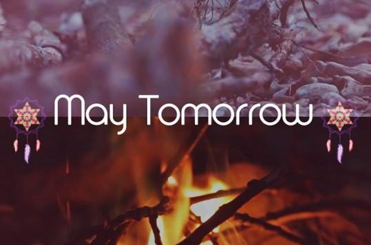 may tomorrow