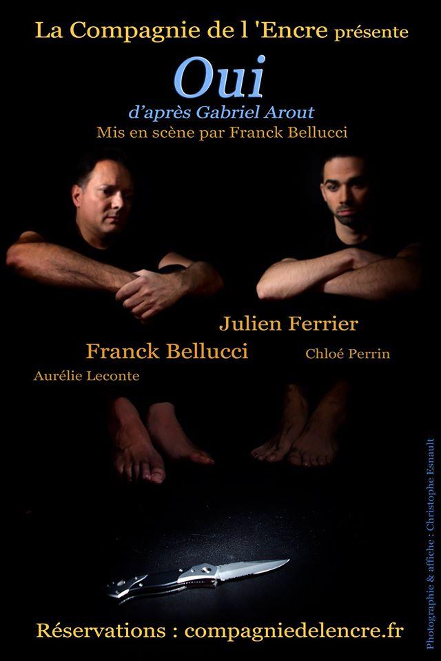 """La Compagnie de l'Encre présente """"Oui"""" 1"""