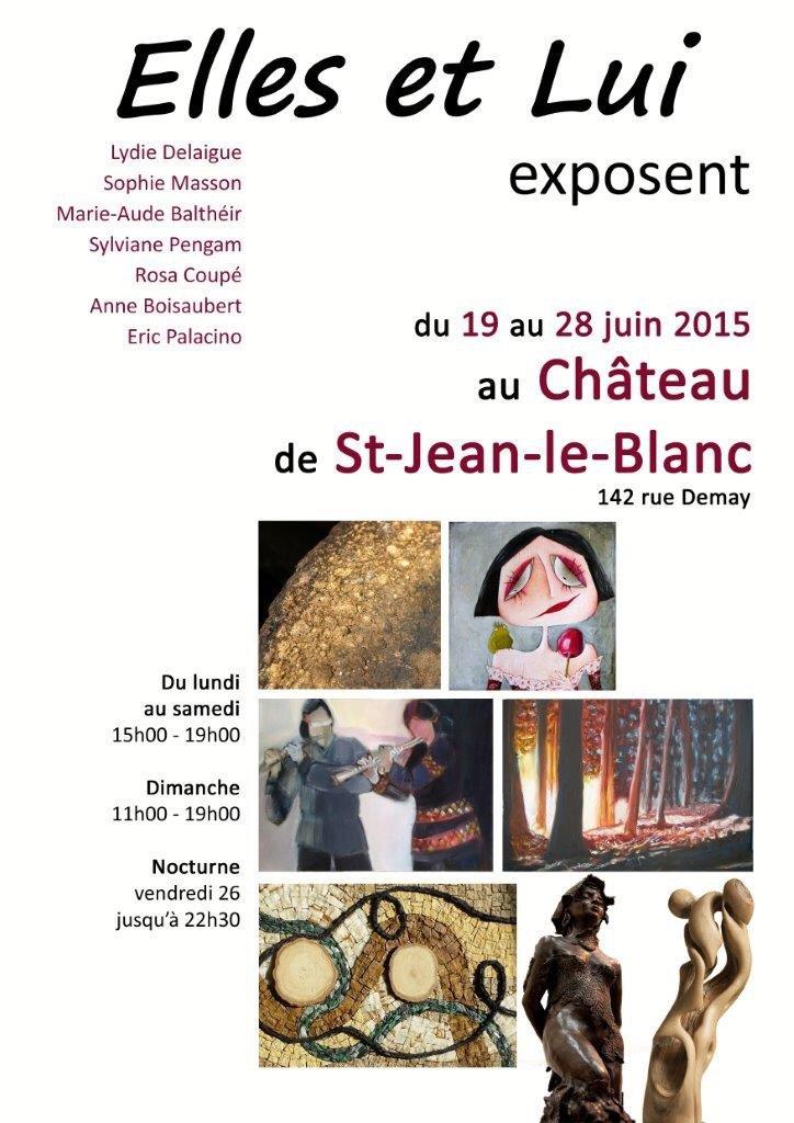 Elles et Lui s'exposent au Château de Saint-Jean le Blanc 2