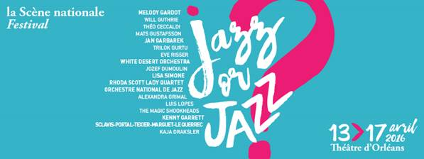 Jazz or Jazz : les dernières infos sur le nouveau festival de jazz d'Orléans 1