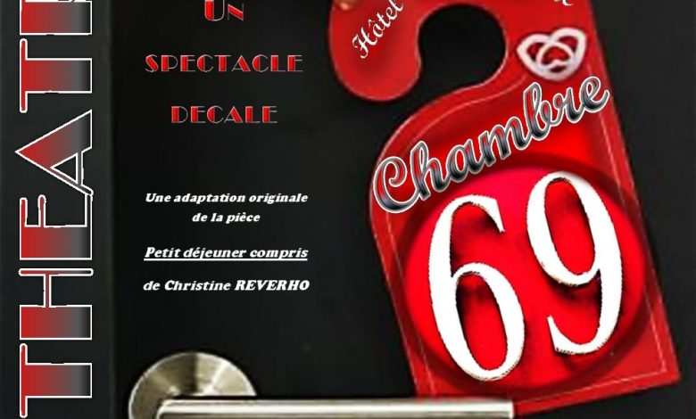 La troupe de Théâtre LES MARCELINS vous présente CHAMBRE 69 1