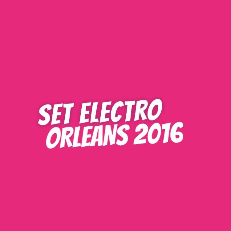 Le Set Electro 2016, c'est parti ! 1
