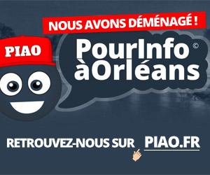PIAO Pour Info à Orléans Blog