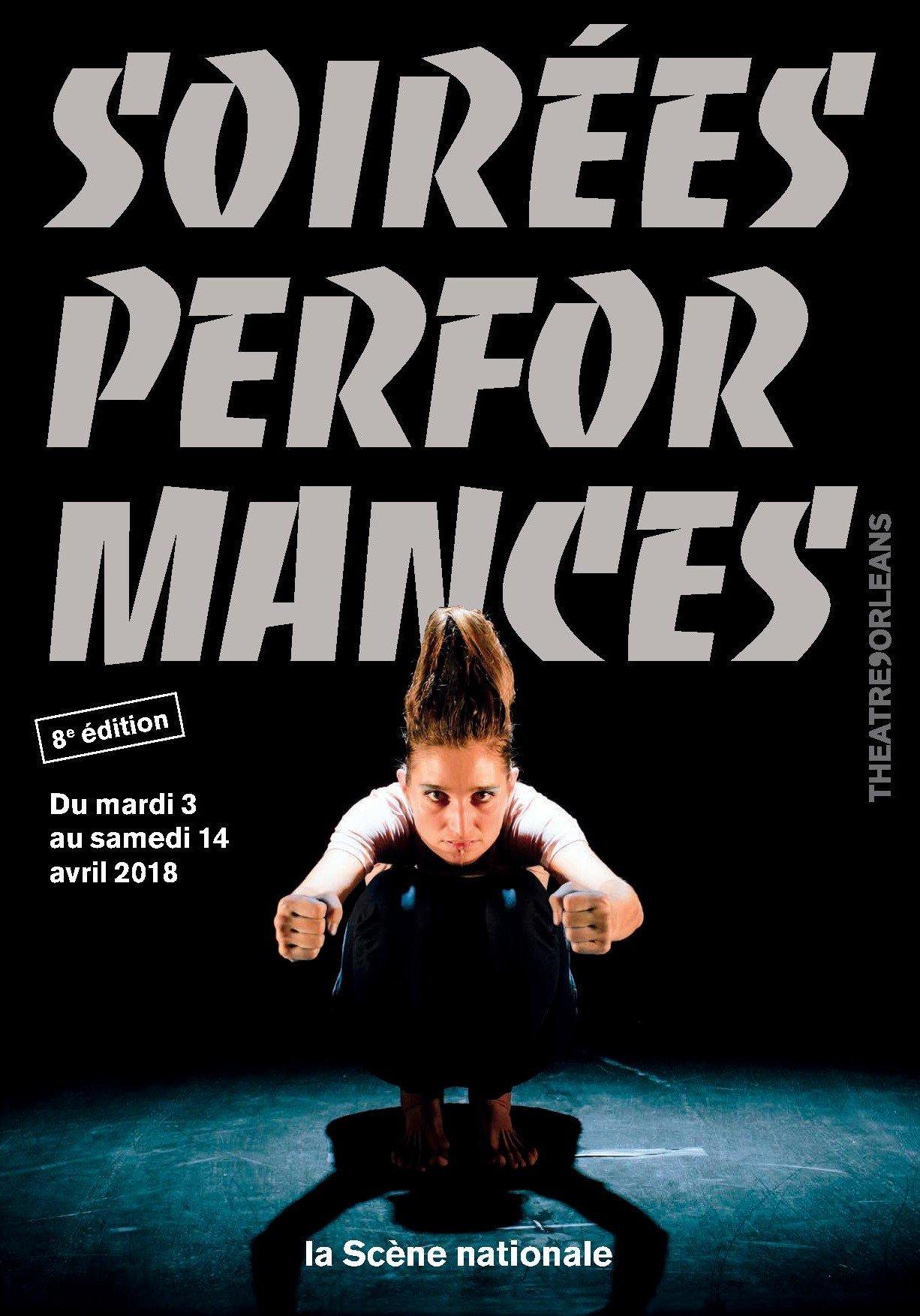 Présentation de la 8e édition des Soirées performances du 3 au 14 avril 2