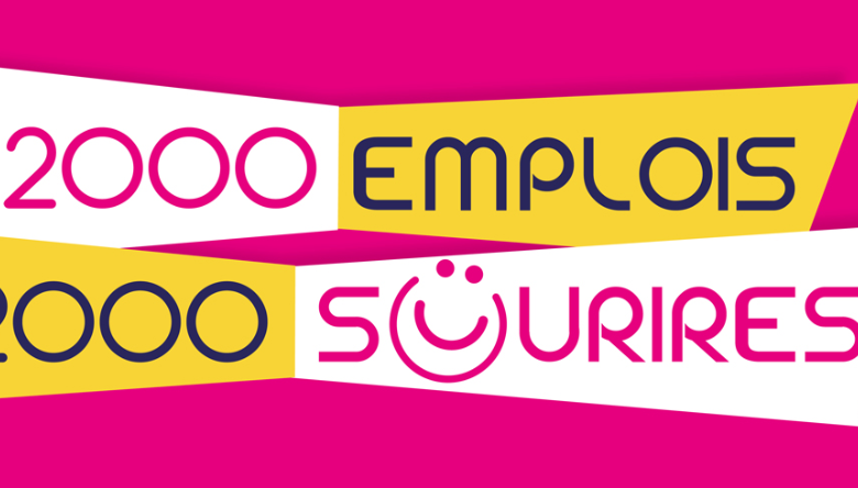 2000 emplois ... 2000 sourires ! 1