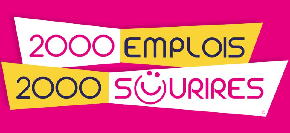 2000 emplois ... 2000 sourires ! 2
