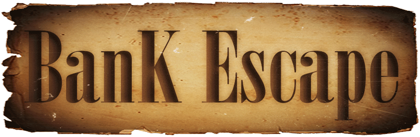 Bank Escape, une banque pas comme les autres 1