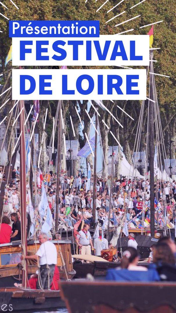 festival de loire 2019 orleans presentation
