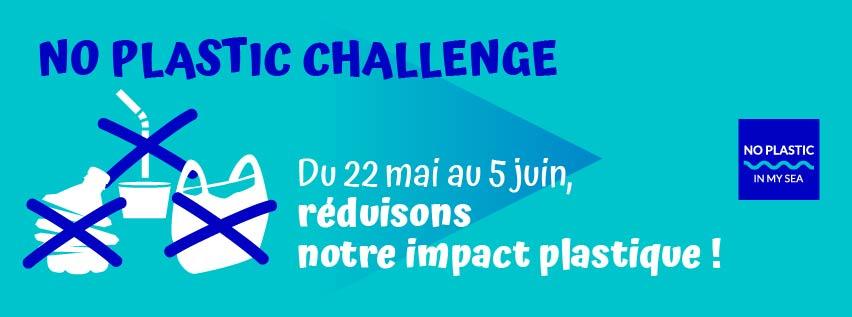 """Du 22 mai au 5 juin devenez acteur pour la planète avec le """"No Plastic Challenge 2019"""" ! 30"""