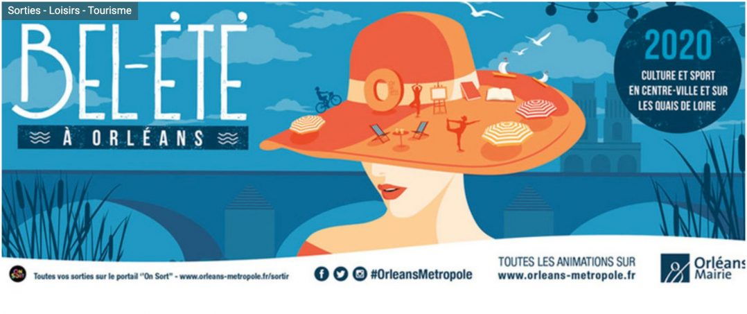 Passez un bel été à Orléans : le programme du 13 au 19 juillet 2