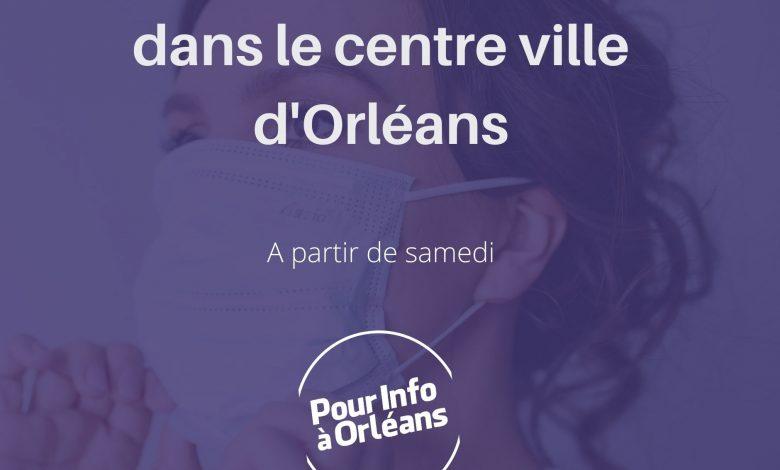 Le masque sera obligatoire à partir de samedi dans tout le centre ville d'Orléans 1