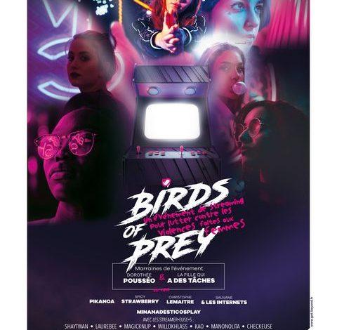 Birds of prey : un événement en streaming pour lutter contre les violences faites aux femmes et en faveur du planning familial. 1