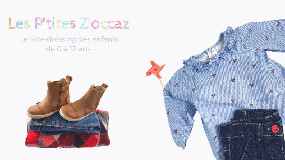 """""""Les P'tites Z'Occaz"""" habille vos enfants : futé et responsable 2"""