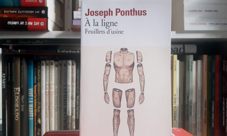 À la ligne, feuillets d'usine de Joseph Ponthus, un roman vivant 1