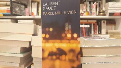Paris, mille vies de Laurent Gaudé, une balade nocturne fantastique 4