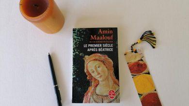 """""""Le premier siècle après Béatrice"""" d'Amin Maalouf, un livre sur la féminité du monde 47"""