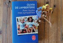 """""""Avec toutes mes sympathies"""" d'Olivia De Lamberterie, un roman bouleversant. 7"""