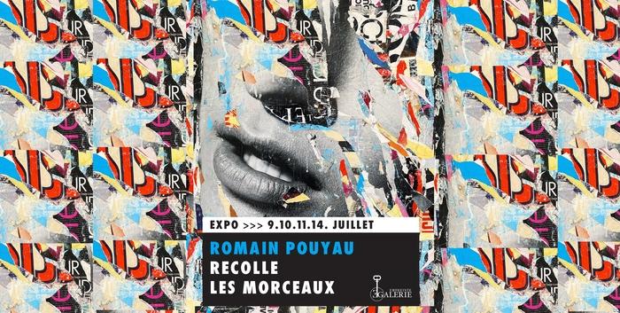 Romain Pouyau recolle les morceaux : nouvelle exposition ! 1