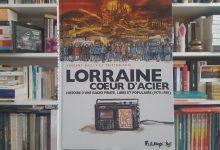 Lorraine cœur d'acier Histoire d'une radio, une BD de parole(s) 13