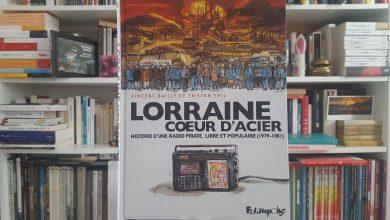 Lorraine cœur d'acier Histoire d'une radio, une BD de parole(s) 8