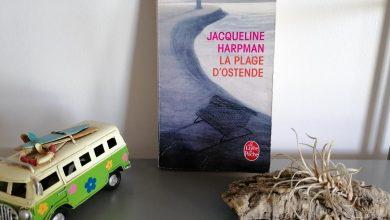 """""""La plage d'Ostende"""" de Jacqueline Harpman, l'histoire d'une passion. 2"""