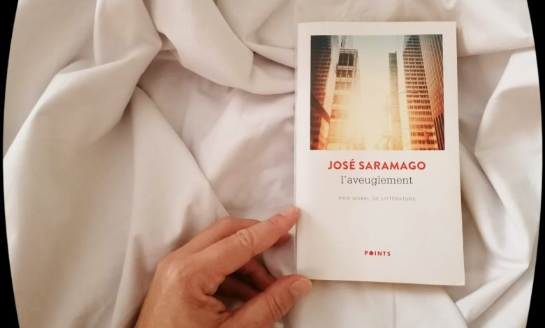 """""""L'aveuglement"""" de José Saramago, un livre d'actualité 1"""