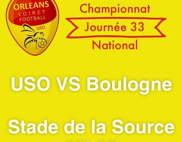 [Football : National, 33éme Journée] : US Orléans Loiret Football (2éme) VS Boulogne sur Mer (13éme) 1