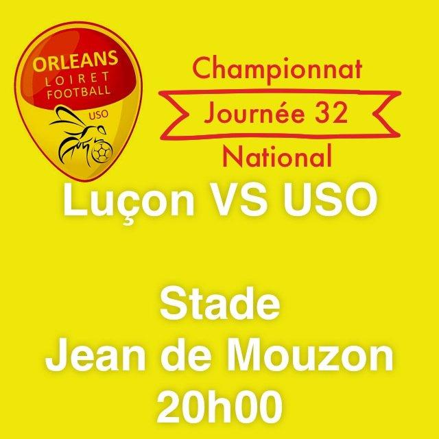 [Football, National : J32] : Vendée Luçon Football (13éme) VS US Orléans Loiret Football (2éme) 12